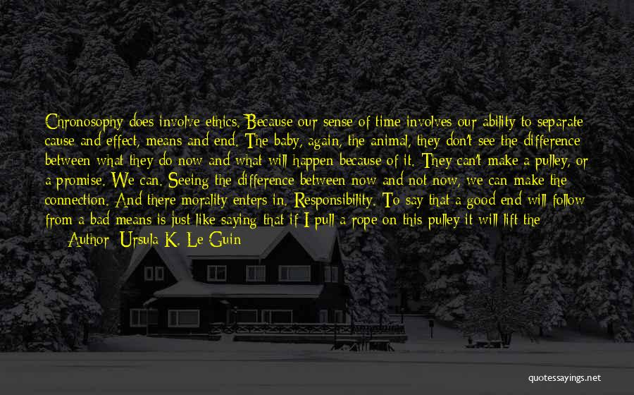 We Will Do Our Best Quotes By Ursula K. Le Guin