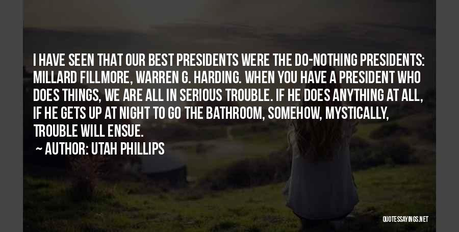 We Will Do Our Best Quotes By Utah Phillips