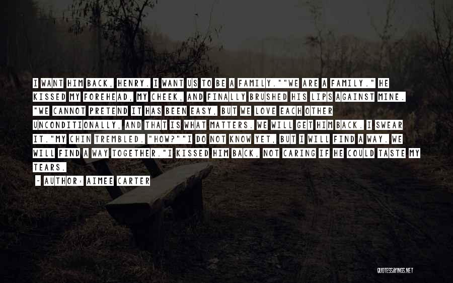 We Will Find Each Other Quotes By Aimee Carter