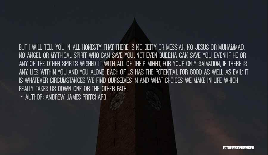 We Will Find Each Other Quotes By Andrew James Pritchard
