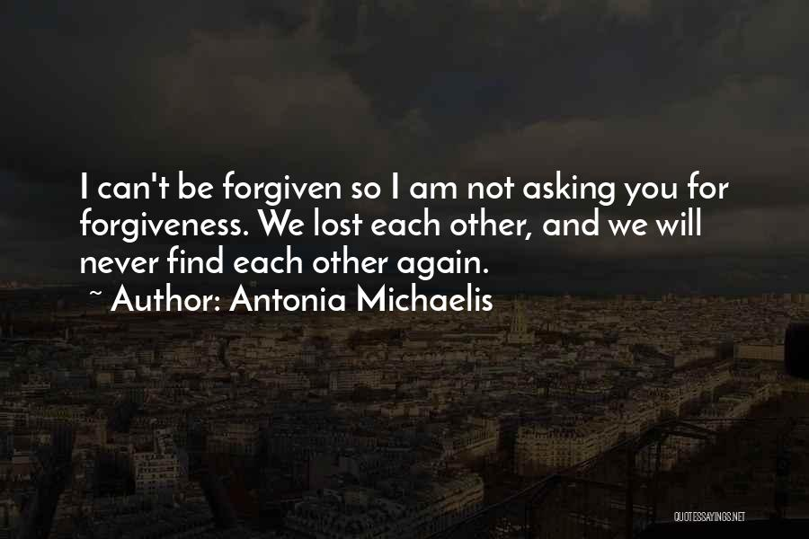 We Will Find Each Other Quotes By Antonia Michaelis