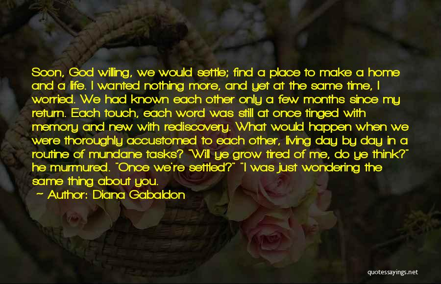 We Will Find Each Other Quotes By Diana Gabaldon