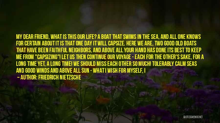 We Will Find Each Other Quotes By Friedrich Nietzsche