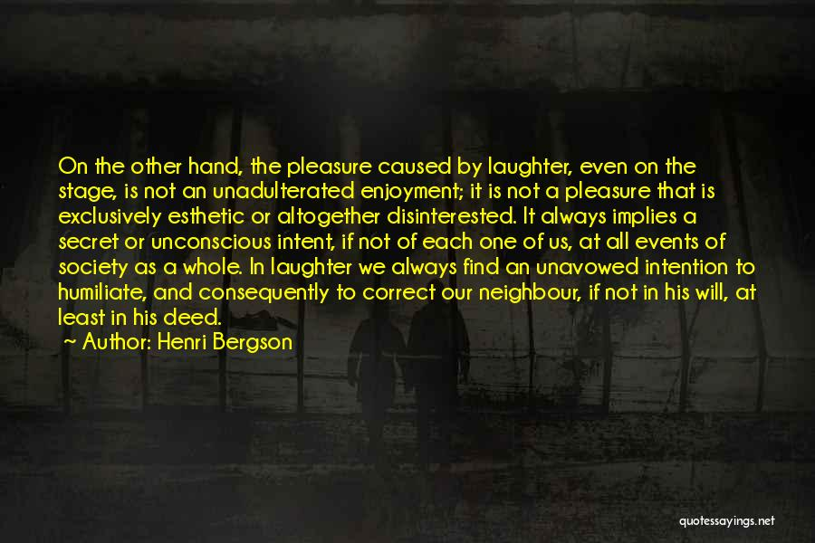 We Will Find Each Other Quotes By Henri Bergson