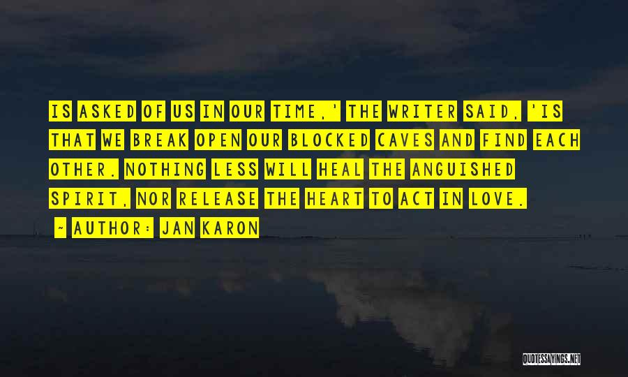 We Will Find Each Other Quotes By Jan Karon