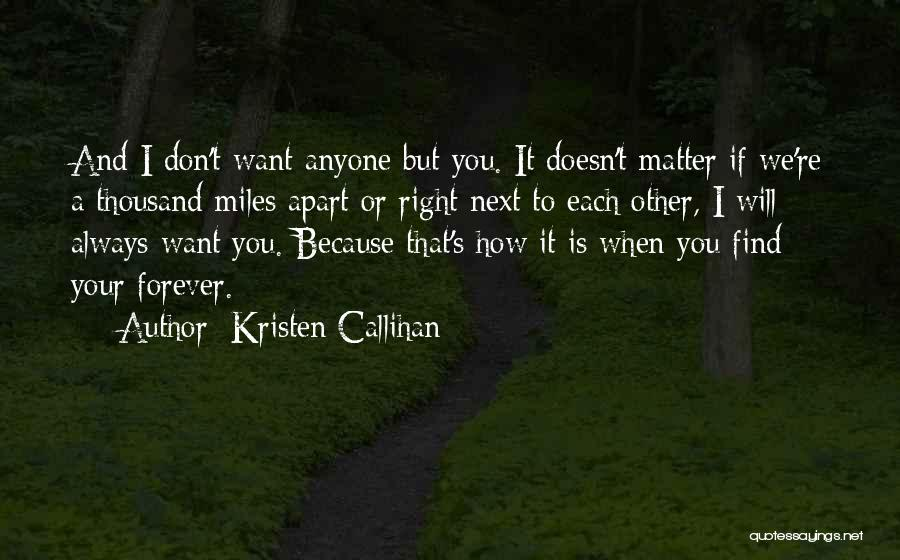 We Will Find Each Other Quotes By Kristen Callihan