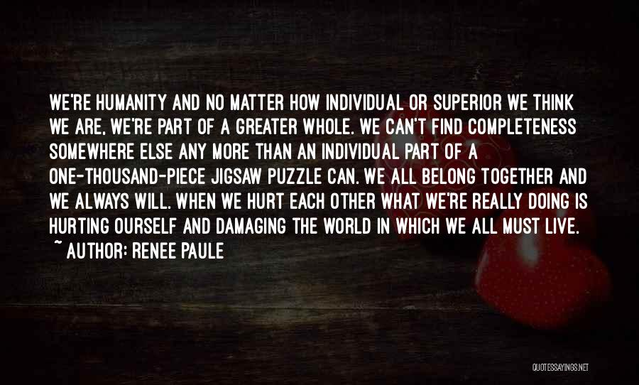 We Will Find Each Other Quotes By Renee Paule