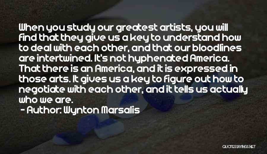 We Will Find Each Other Quotes By Wynton Marsalis