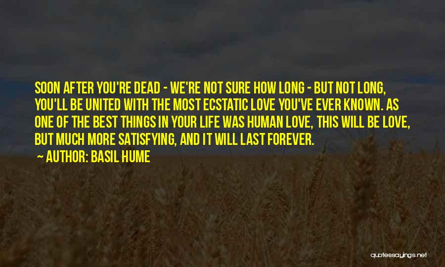 We Will Love Each Other Forever Quotes By Basil Hume