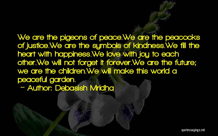 We Will Love Each Other Forever Quotes By Debasish Mridha