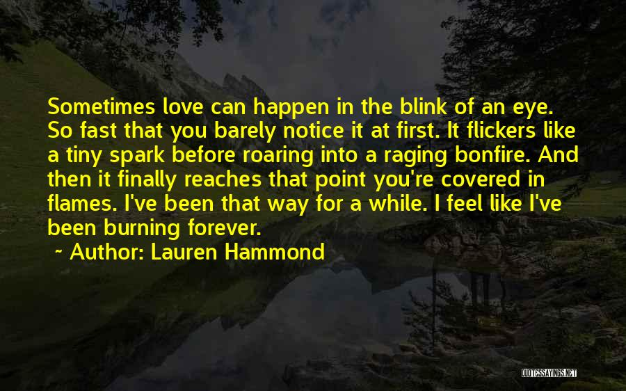 We Will Love Each Other Forever Quotes By Lauren Hammond