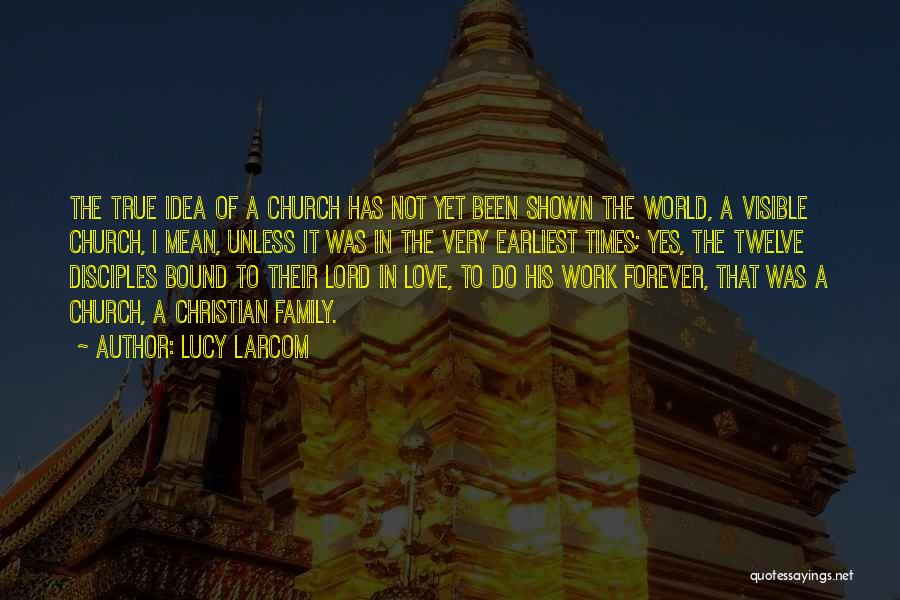 We Will Love Each Other Forever Quotes By Lucy Larcom