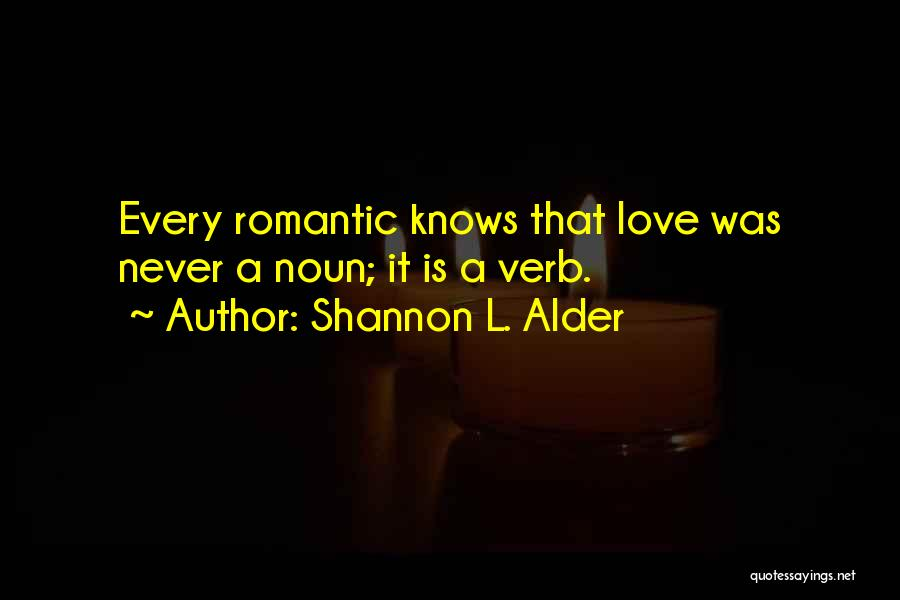 We Will Love Each Other Forever Quotes By Shannon L. Alder