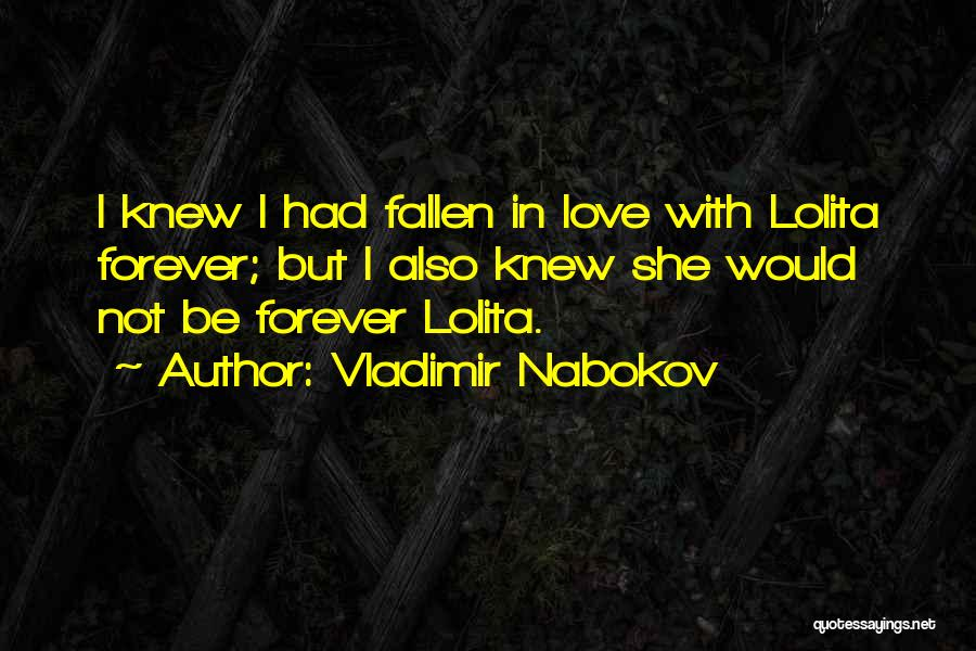 We Will Love Each Other Forever Quotes By Vladimir Nabokov