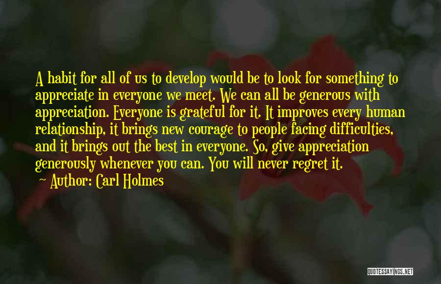 We Will Never Meet Quotes By Carl Holmes