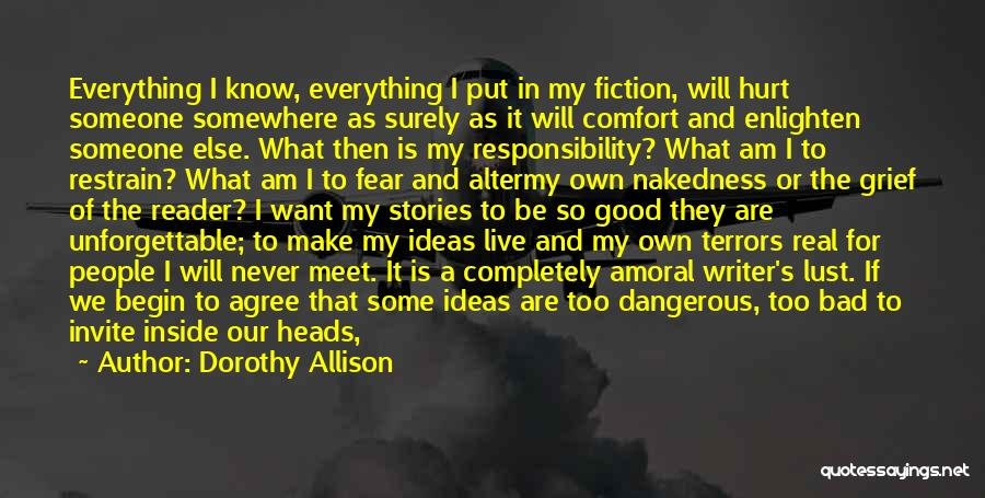 We Will Never Meet Quotes By Dorothy Allison
