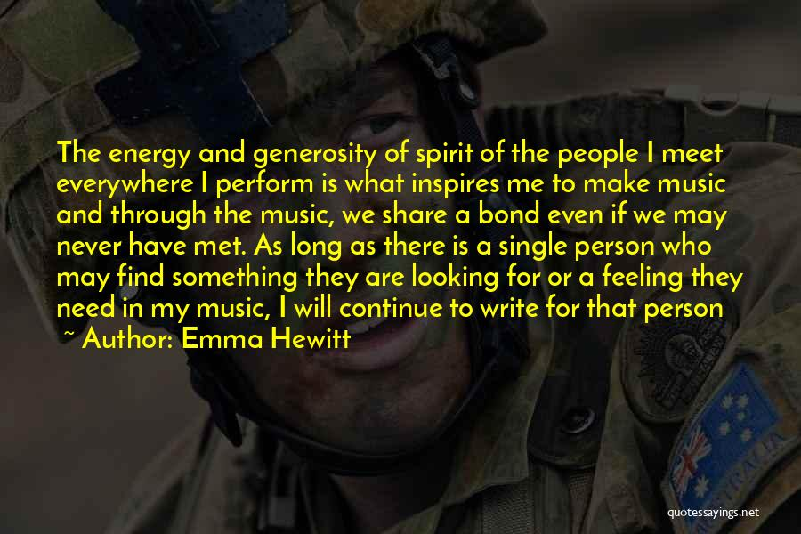 We Will Never Meet Quotes By Emma Hewitt