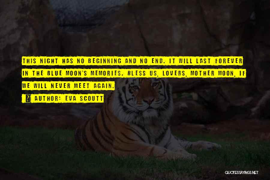 We Will Never Meet Quotes By Eva Scoutt