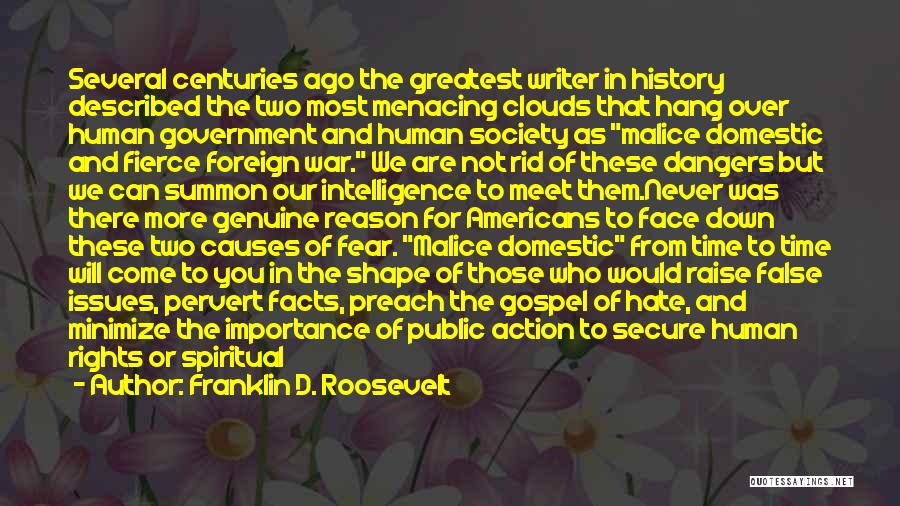 We Will Never Meet Quotes By Franklin D. Roosevelt
