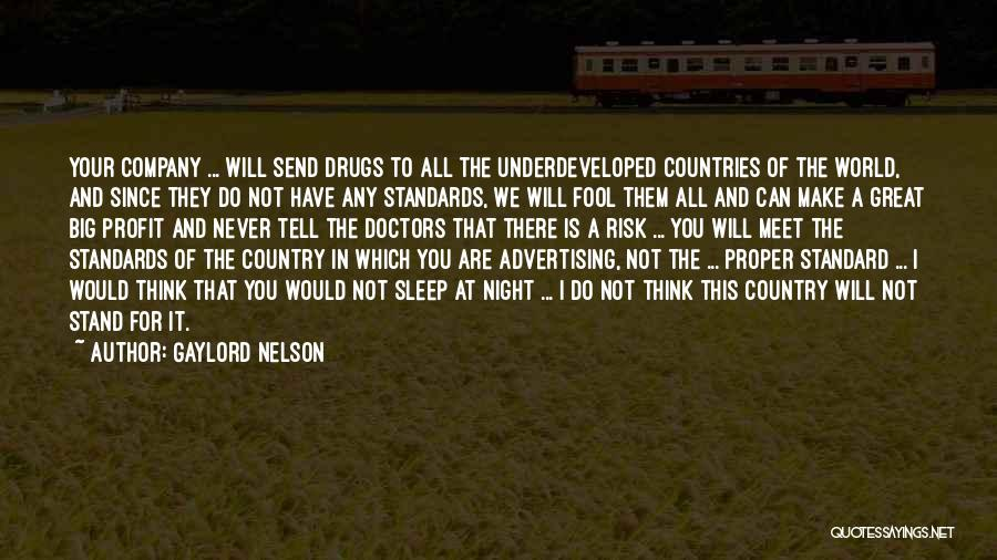 We Will Never Meet Quotes By Gaylord Nelson