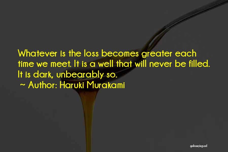 We Will Never Meet Quotes By Haruki Murakami