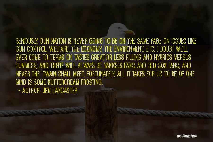 We Will Never Meet Quotes By Jen Lancaster