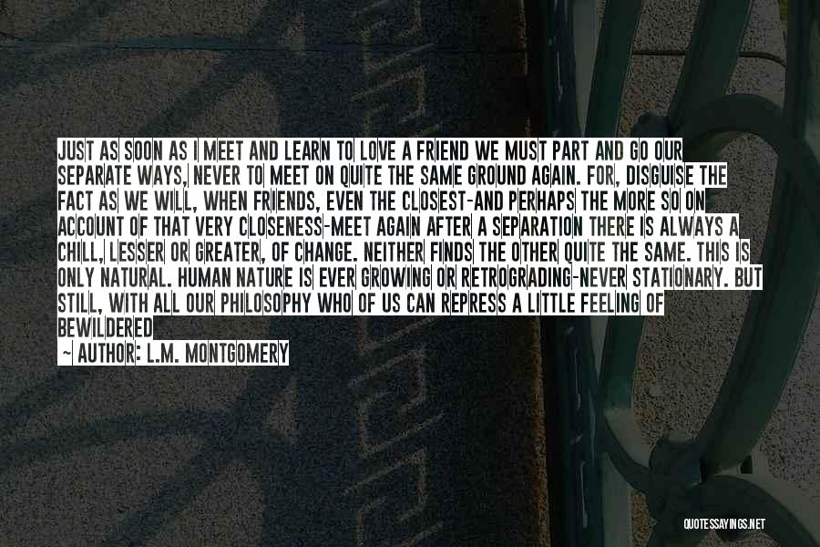 We Will Never Meet Quotes By L.M. Montgomery