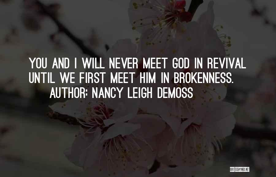We Will Never Meet Quotes By Nancy Leigh DeMoss