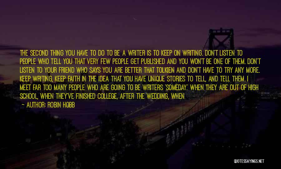 We Will Never Meet Quotes By Robin Hobb