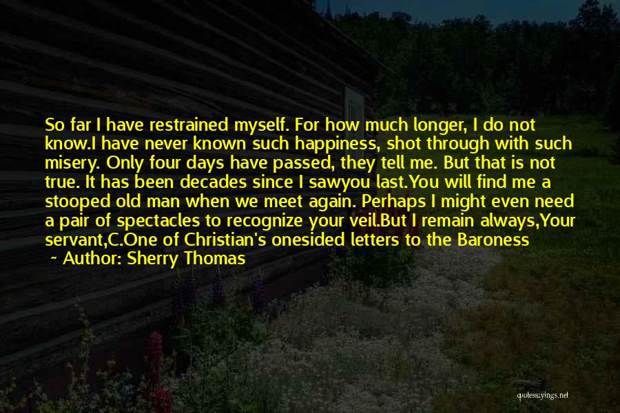 We Will Never Meet Quotes By Sherry Thomas