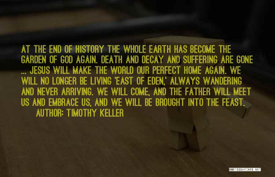 We Will Never Meet Quotes By Timothy Keller