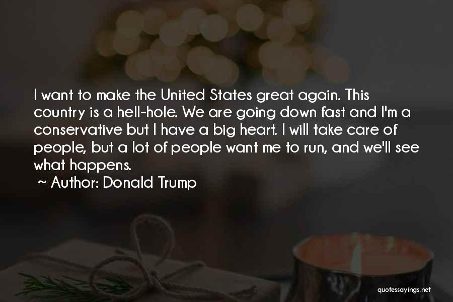 We Will See Again Quotes By Donald Trump