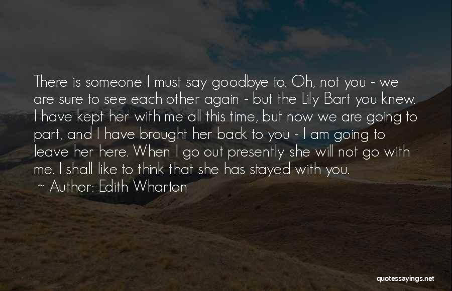 We Will See Again Quotes By Edith Wharton