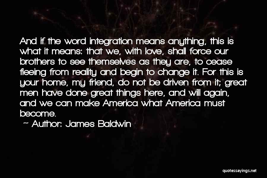 We Will See Again Quotes By James Baldwin