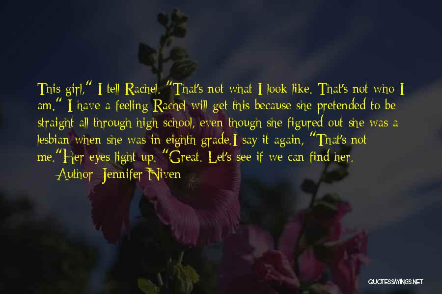 We Will See Again Quotes By Jennifer Niven