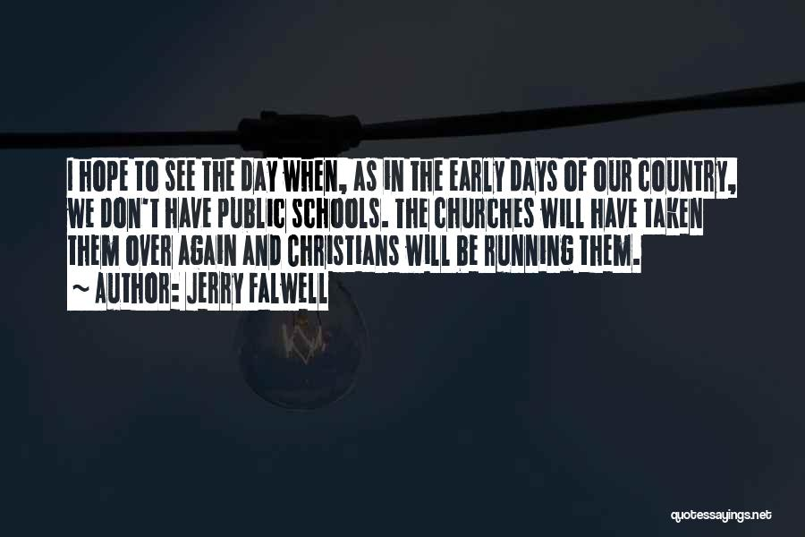 We Will See Again Quotes By Jerry Falwell
