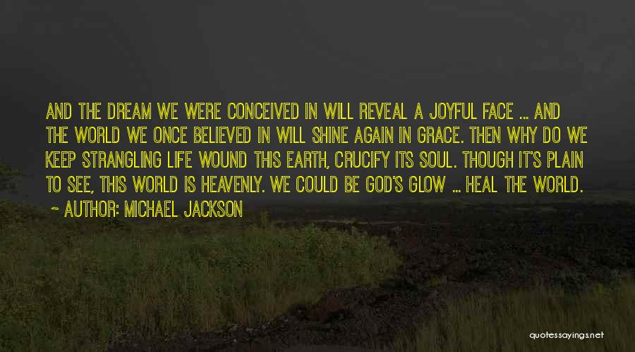 We Will See Again Quotes By Michael Jackson