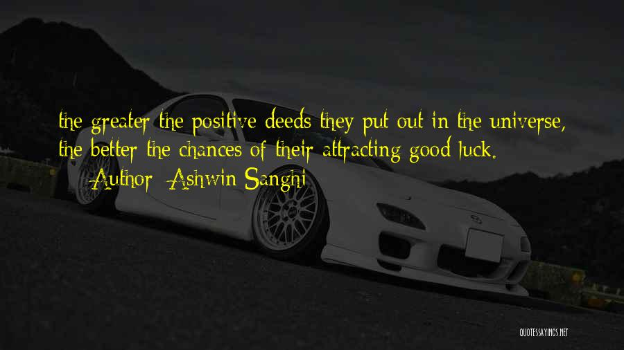 We Wish You Good Luck Quotes By Ashwin Sanghi