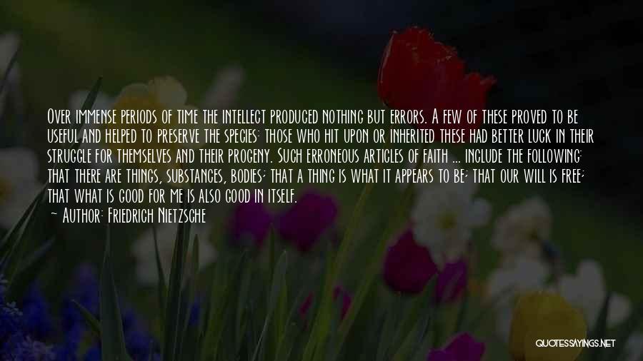 We Wish You Good Luck Quotes By Friedrich Nietzsche