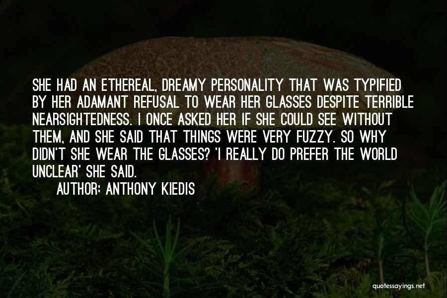 Wear Whatever You Want Quotes By Anthony Kiedis