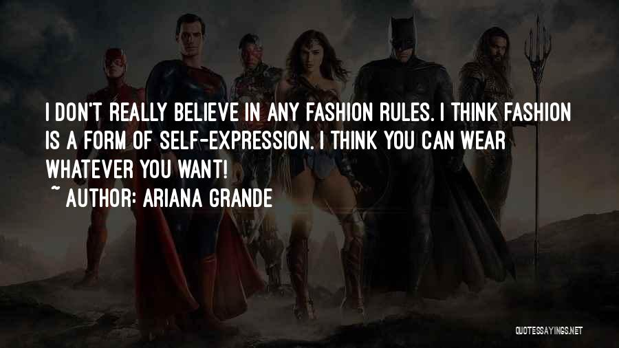 Wear Whatever You Want Quotes By Ariana Grande