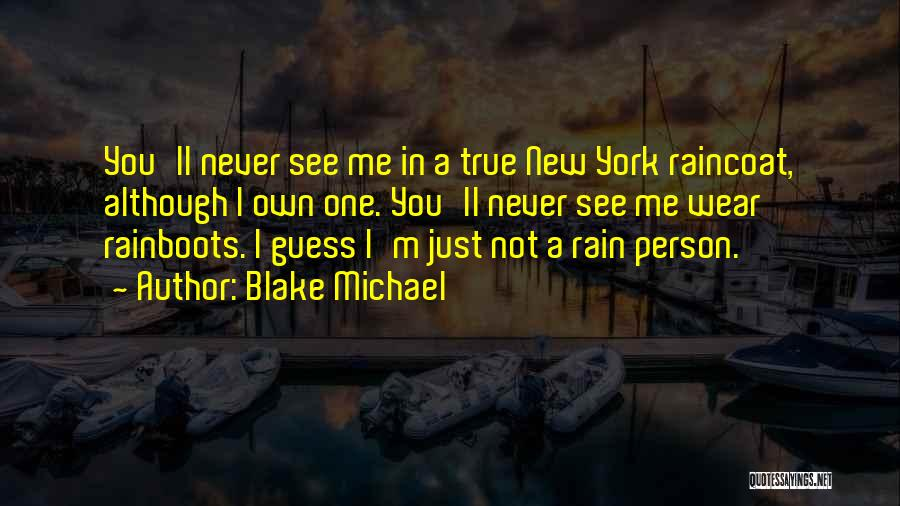 Wear Whatever You Want Quotes By Blake Michael