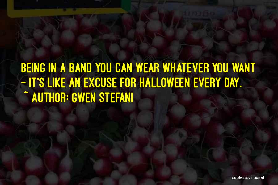 Wear Whatever You Want Quotes By Gwen Stefani