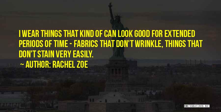 Wear Whatever You Want Quotes By Rachel Zoe
