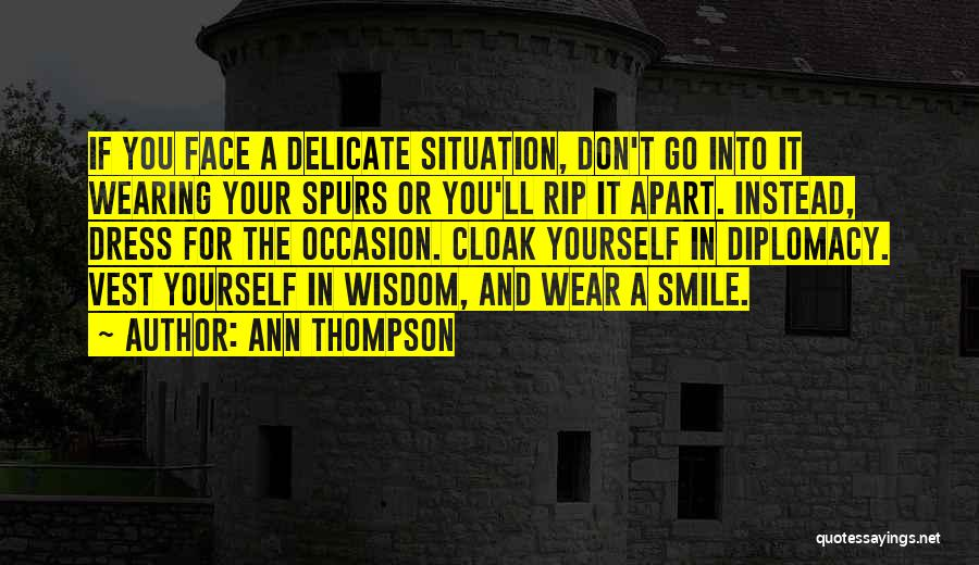 Wear Your Smile Quotes By Ann Thompson