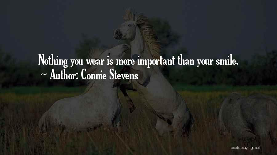 Wear Your Smile Quotes By Connie Stevens