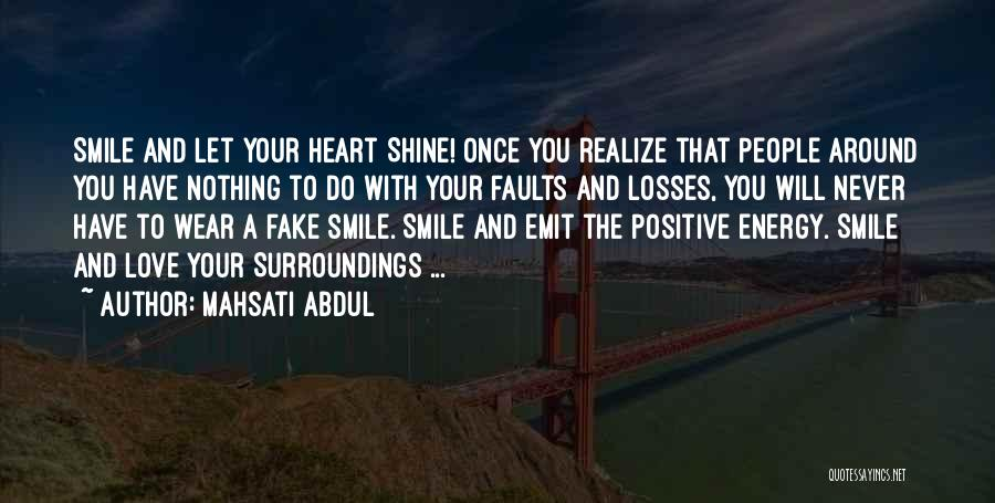 Wear Your Smile Quotes By Mahsati Abdul