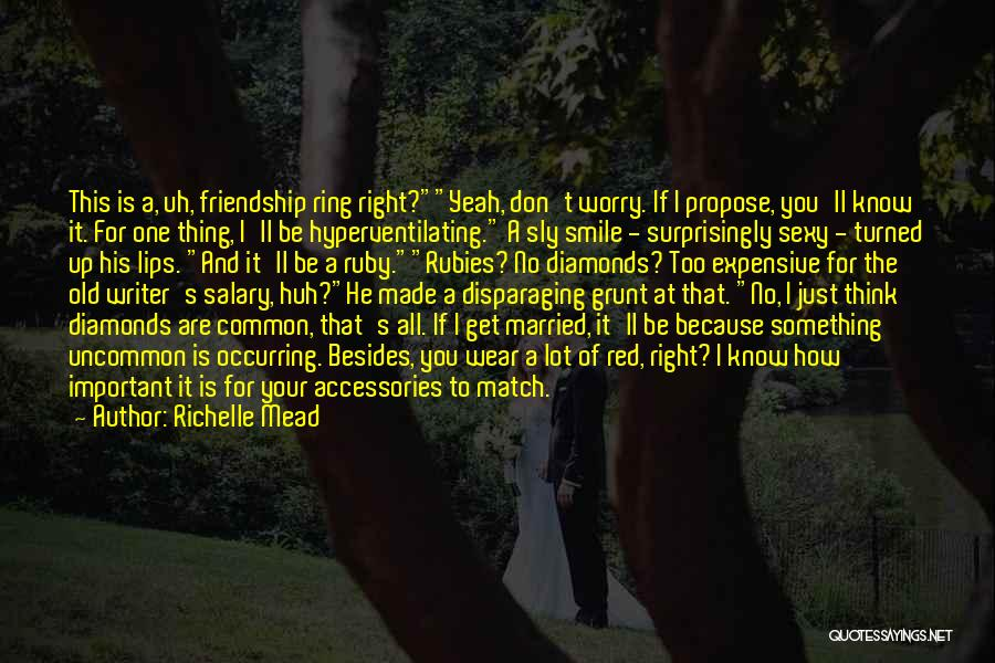 Wear Your Smile Quotes By Richelle Mead