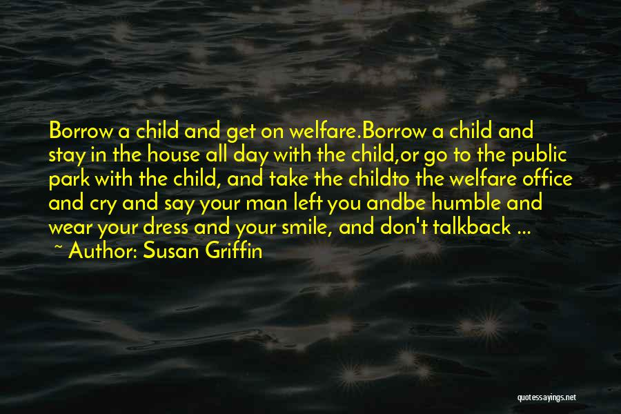 Wear Your Smile Quotes By Susan Griffin