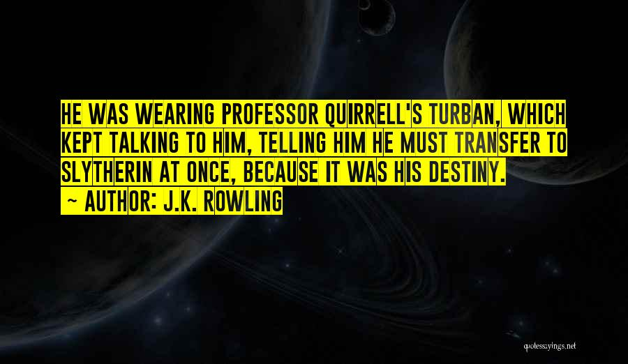 Wearing Turban Quotes By J.K. Rowling